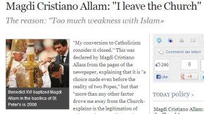 "Italian journalist and EU MP Magdi Allam: ""I leave the Church. It's too weak with Islam"""